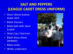 salt and peppers league cadet dress uniform