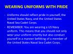 wearing uniforms with pride