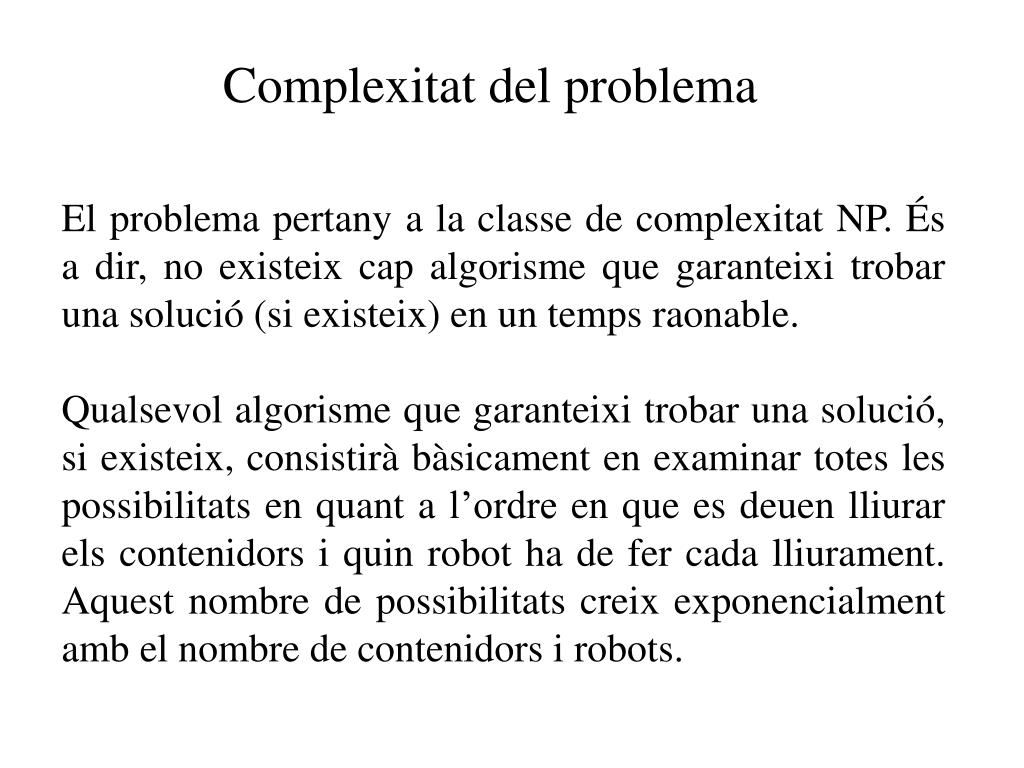 Complexitat del problema