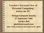 gordon s personal view of personal computing before the pc