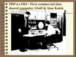 pdp 6 c1965 first commercial time shared computer gbell alan kotok