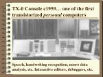tx 0 console c1959 one of the first transistorized personal computers