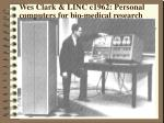 wes clark linc c1962 personal computers for bio medical research