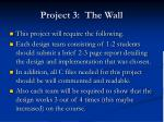 project 3 the wall10