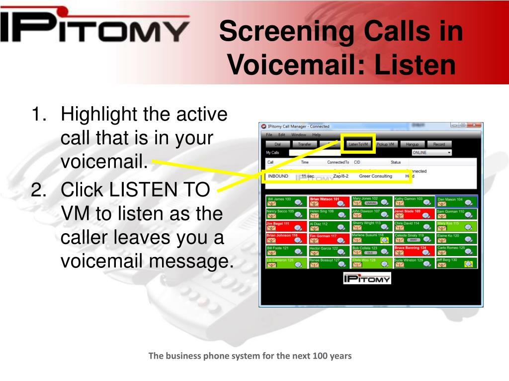 Screening Calls in Voicemail: Listen