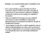wehia 10 anniversary coming of age