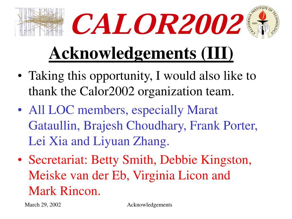 Acknowledgements (III)