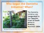 who began the damietta initiative when