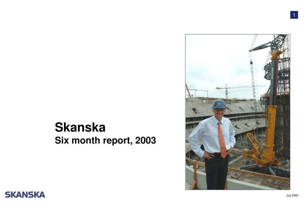 skanska six month report 2003 l.