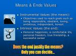 means ends values