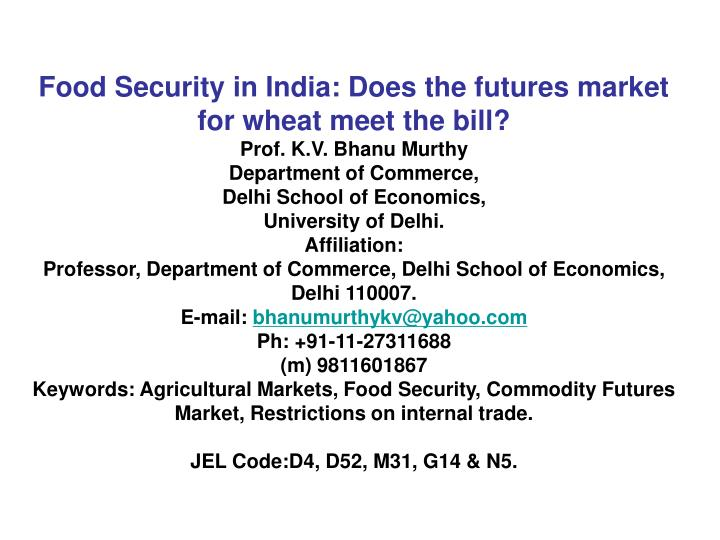 Food Security in India: Does the futures market for wheat meet the bill?