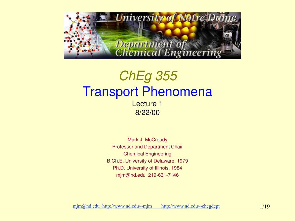 cheg 355 transport phenomena lecture 1 8 22 00 l.