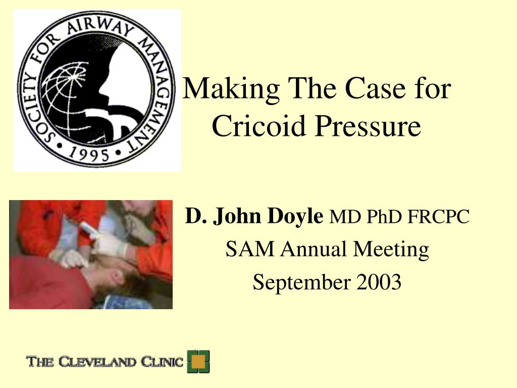 making the case for cricoid pressure l.