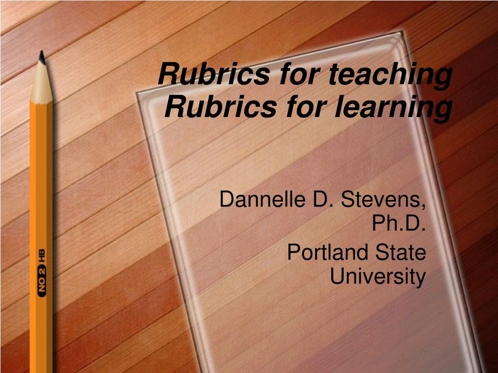 rubrics for teaching rubrics for learning l.
