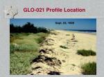 glo 021 profile location