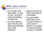 adr costs cont d