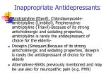 inappropriate antidepressants41