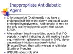 inappropriate antidiabetic agent