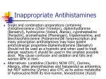 inappropriate antihistamines