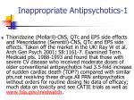 inappropriate antipsychotics 1