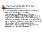 inappropriate bz combos