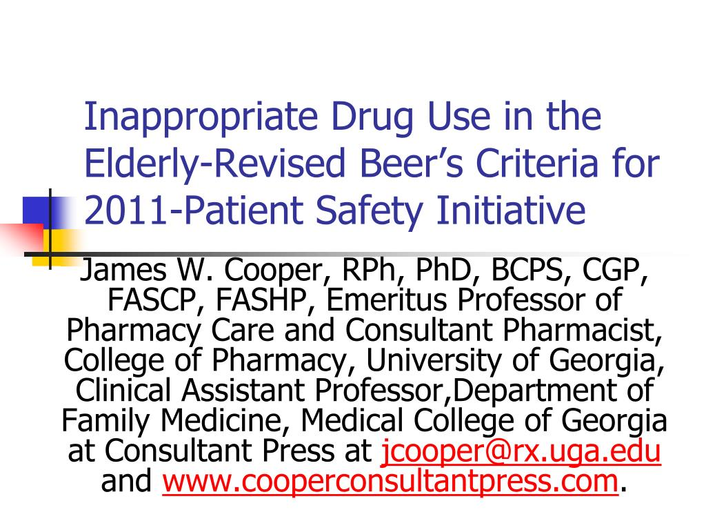 inappropriate drug use in the elderly revised beer s criteria for 2011 patient safety initiative l.