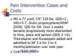 pain intervention cases and costs