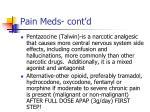 pain meds cont d