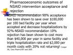 pharmacoeconomic outcomes of nsaid intervention acceptance and rejection