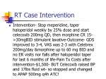 rt case intervention
