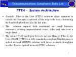 ftth system architecture