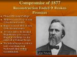 compromise of 1877 reconstruction ended broken promises