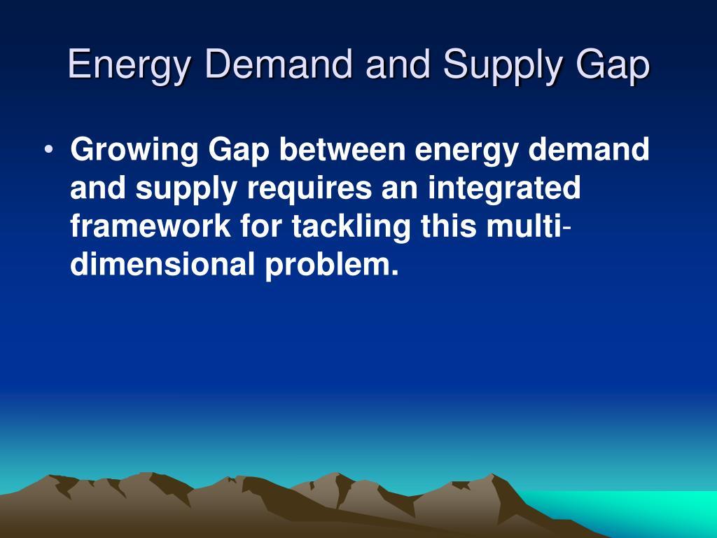 Energy Demand and Supply Gap
