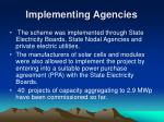 implementing agencies