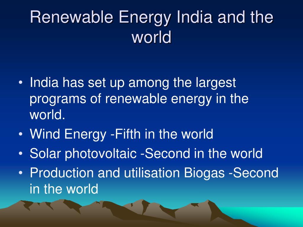 Renewable Energy India and the world