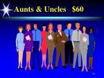 aunts uncles 60