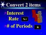convert 2 items