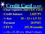 credit card 1 825