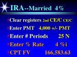 ira married 4