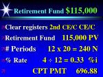 retirement fund 115 000