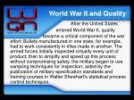 world war ii and quality