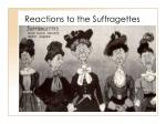 reactions to the suffragettes12