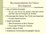 recommendations for values development