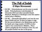 the fall of judah 3 major movements43