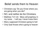 belief sends them to heaven