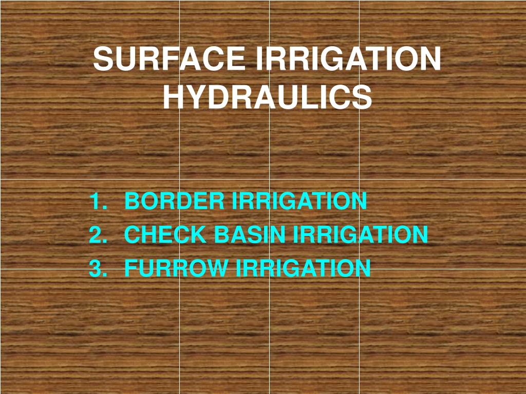 surface irrigation hydraulics l.