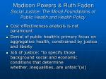 madison powers ruth faden social justice the moral foundations of public health and health policy26