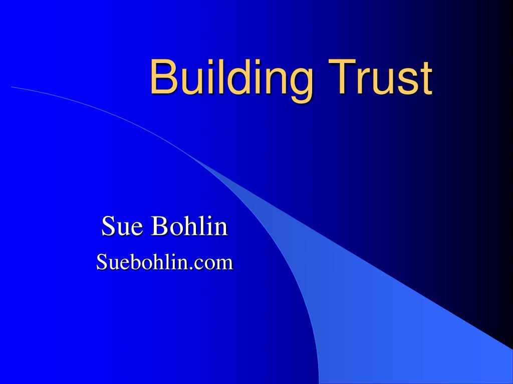 building trust l.