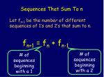 sequences that sum to n36