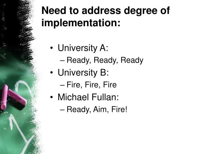 Need to address degree of implementation